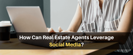How Can Real Estate Agents Leverage Social Media?