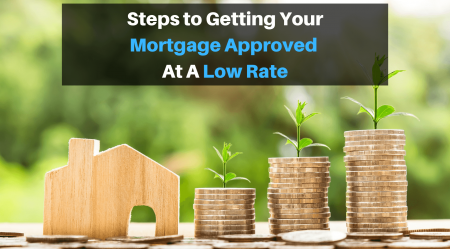 How Home Buyers Can Get their Mortgages Approved at Lower Rates