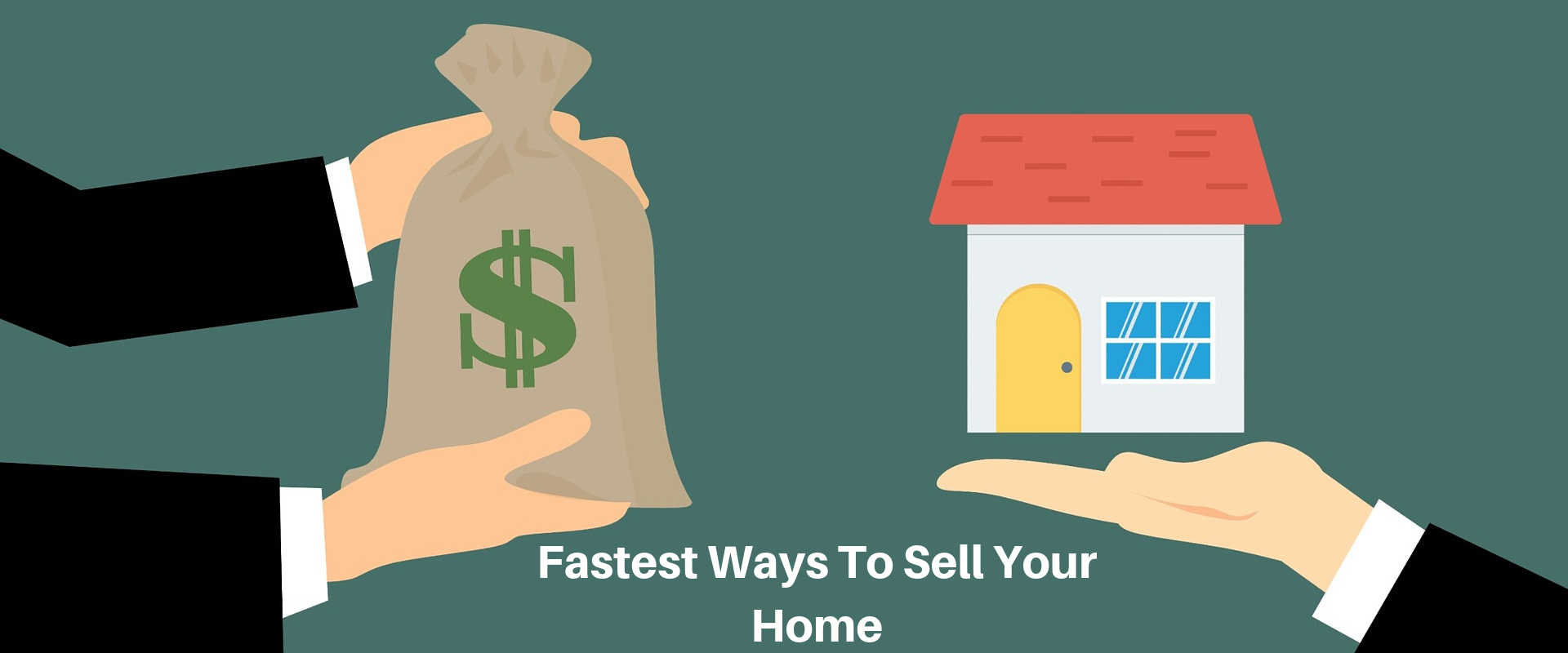 Fastest Ways To Sell Your Home